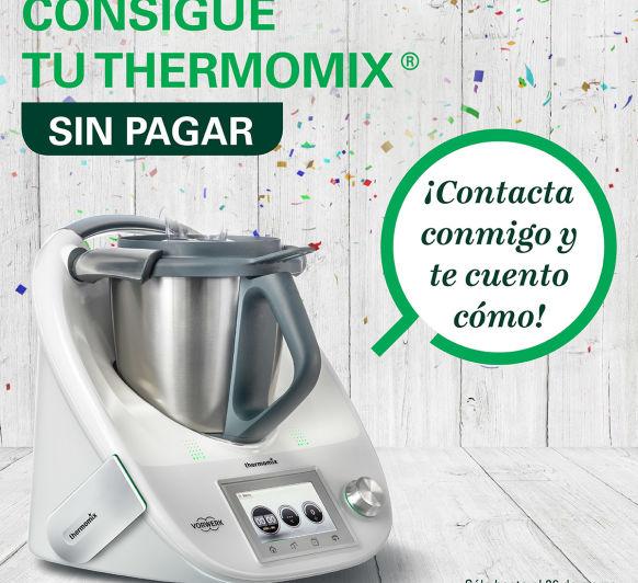 Thermomix® SIN PAGAR!!!!!
