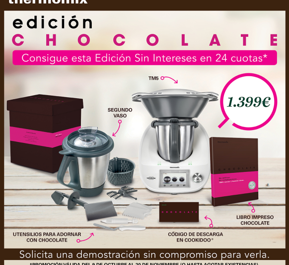 Edición Chocolate sin intereses!!