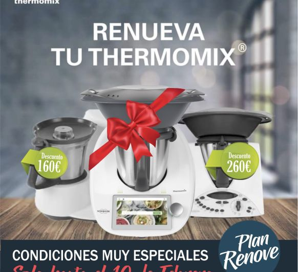 Plan Renové de tu antiguo Thermomix®