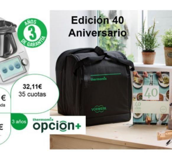 EDICION ESPECIAL 40 ANIVERSARIO Thermomix®