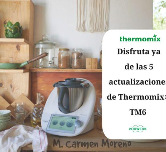 5 nuevas actualizaciones de Thermomix® TM6
