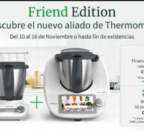 Thermomix® friend. EN EXCLUSIVA PARA TI.