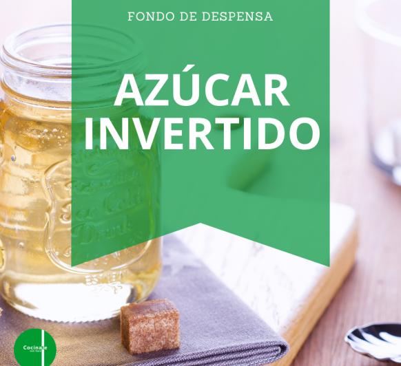 AZÚCAR INVERTIDO