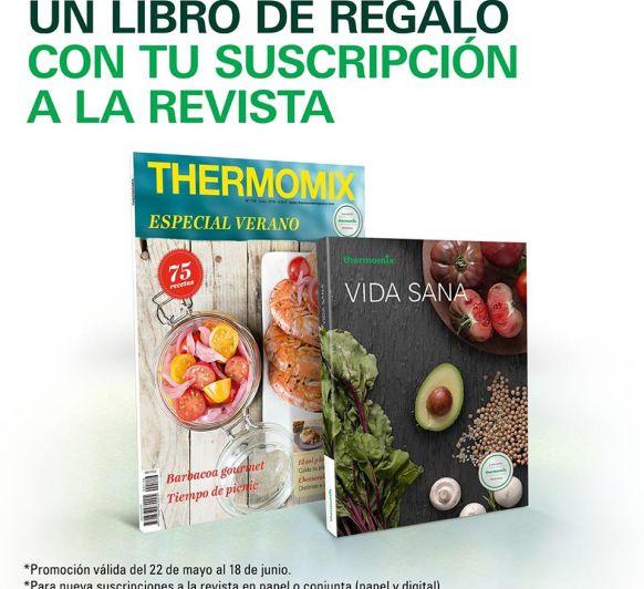 LA SUSCRIPCIÓN A LA REVISTA Thermomix® LLEVA REGALO