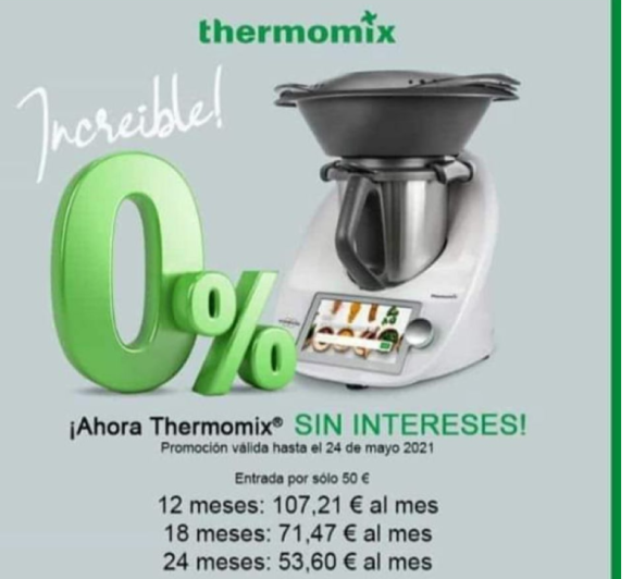 thermomix sin intereses. 0% ha vuelto.
