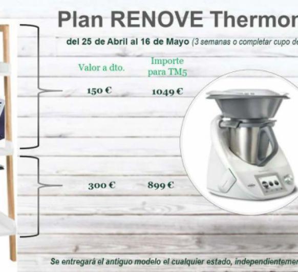 PLAN RENOVE Thermomix® . GRAN OPORTUNIDAD