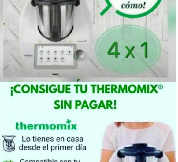 CONSIGUE TU Thermomix® SIN PAGAR.